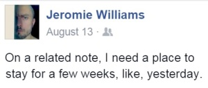 jeromie williams needs new place to stay